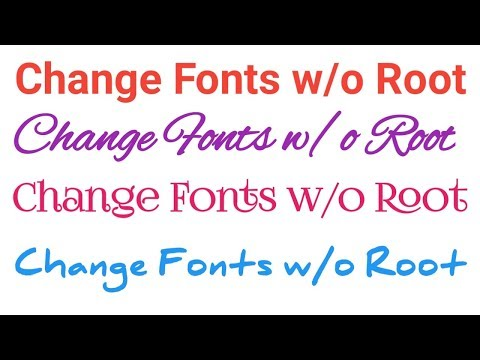 Changing Fonts Of Your Phone Without Root L अपने फ़ोन के फॉन्ट बदलिए बिना Root के