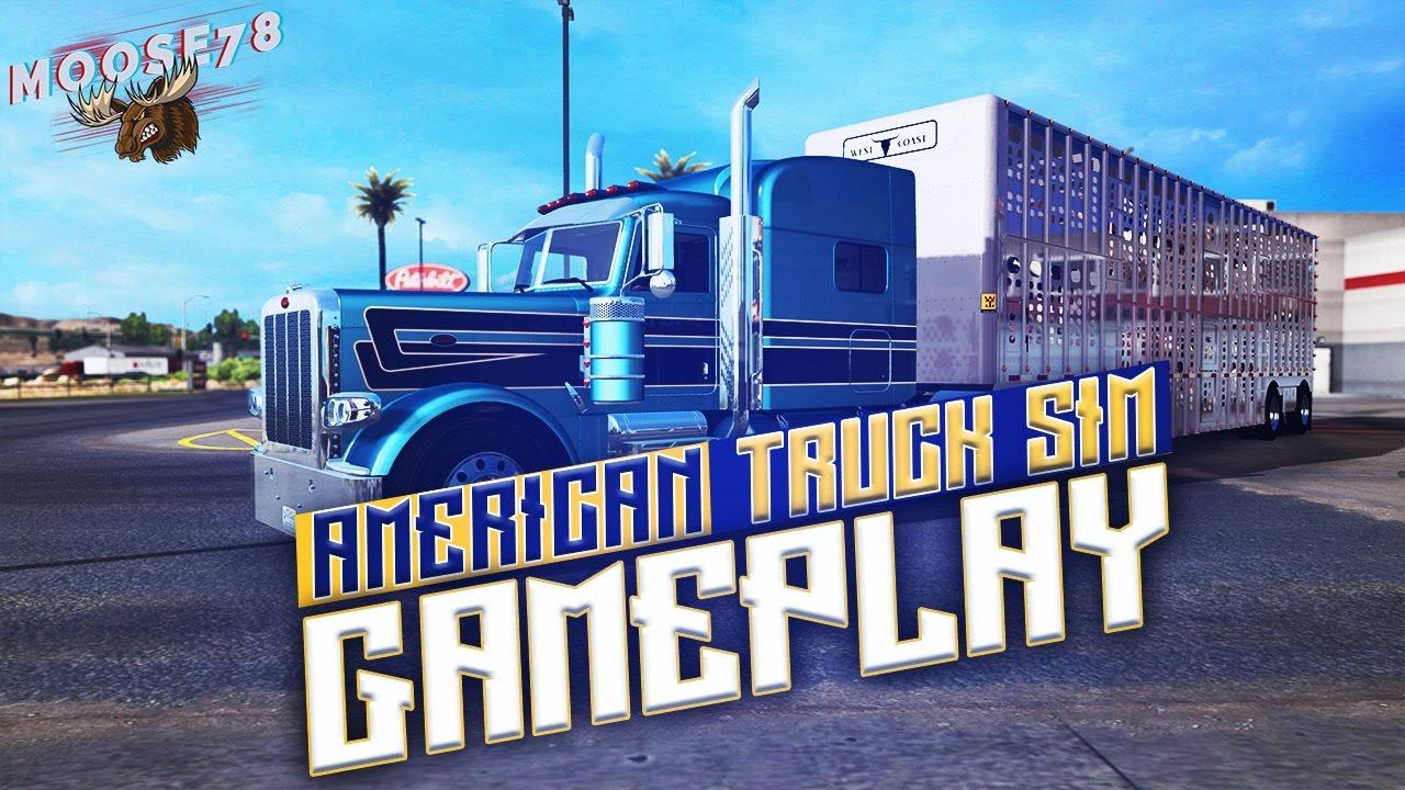American Truck Simulator Gameplay SCS Peterbilt 389 Wilson Cattlepot PT 1