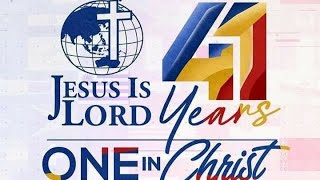 JIL CHURCH 41st Anniversary = One in Christ