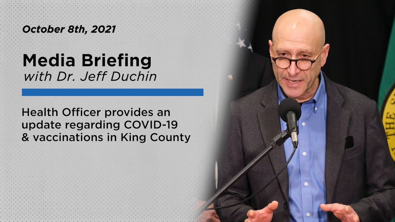 King County Health Officer to provide update on COVID-19