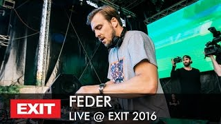 EXIT 2016 Live: Feder @ mts Dance Arena pt.2