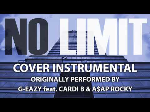 No Limit (Cover Instrumental) [In the Style of G-Eazy feat. Cardi B & A$AP Rocky]