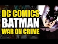 Batman: War On Crime (The World's Greatest Superheroes)