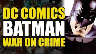 Batman: War On Crime (The World