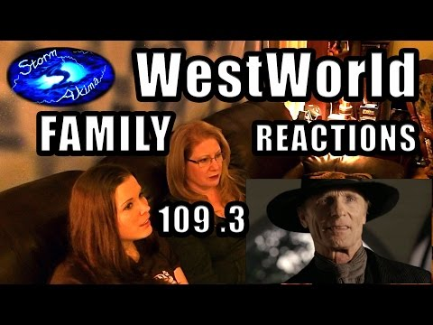 WestWorld FAMILY Reactions 109 .3