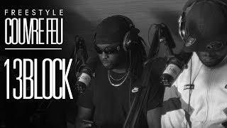 13BLOCK - Freestyle COUVRE FEU sur OKLM Radio 06/06/18