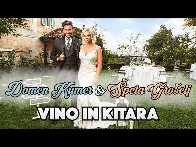 DOMEN KUMER & ŠPELA GROŠELJ - VINO IN KITARA (Official Video)