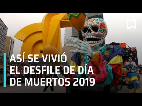 Desfile Día de Muertos CDMX 2019 EN VIVO