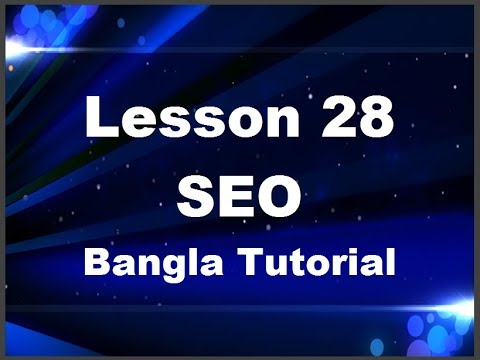 28. Google Map Marketing, Advanced SEO Bangla Tutorial Lesson 28,