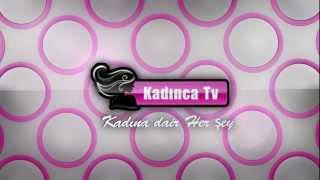 [KadincaTv.com] Kadınca Tv Tanıtım Videosu