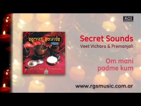 Secret Sounds - Om Mani Padme Kum