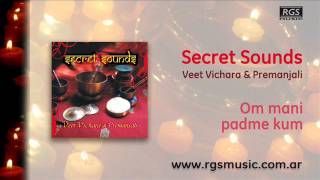 Secret Sounds - Om mani padme kum