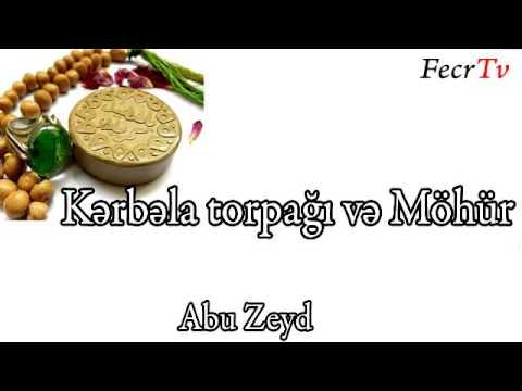 Abu Zeyd - Kərbəla torpağı və Möhür
