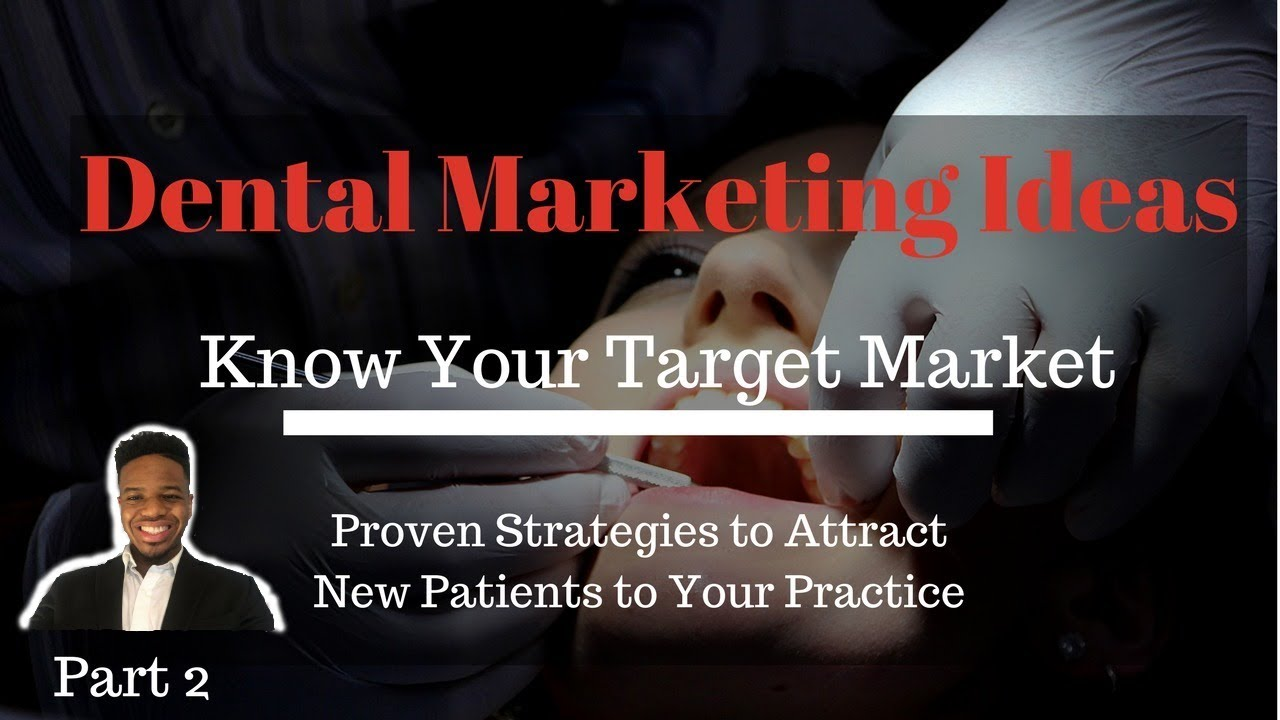 9 Proven Dental Marketing Ideas: Attract New Patients to