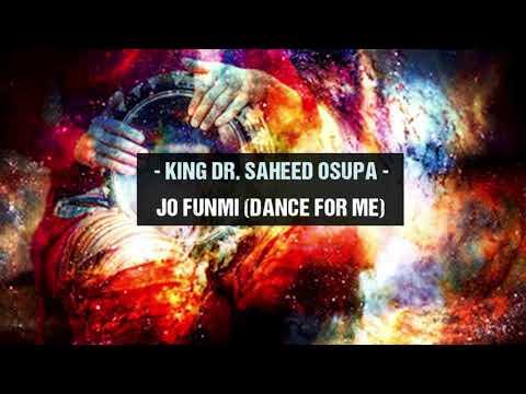 Download King Dr  Saheed Osupa   Fjo Funmi Dance For Me Latest Fuji Song 2021
