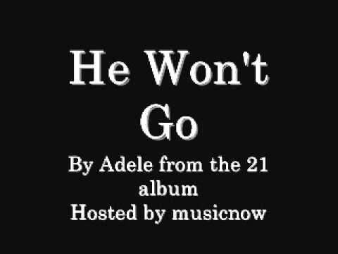 Adele - He Won't Go (with download link)