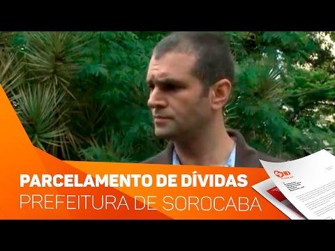 Parcelamento de Dívidas com a Prefeitura de Sorocaba - TV SOROCABA/SBT