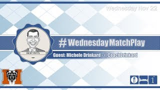 #WednesdayMatchPlay with Michele Drinkard, Mercer Women's Golf | Episode No. 084