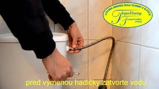 Ako vymeniť hadičku na wc.