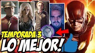 LO MEJOR de la Tercera Temporada de The Flash (En Mi Opinión) - The Flash Temporada 3