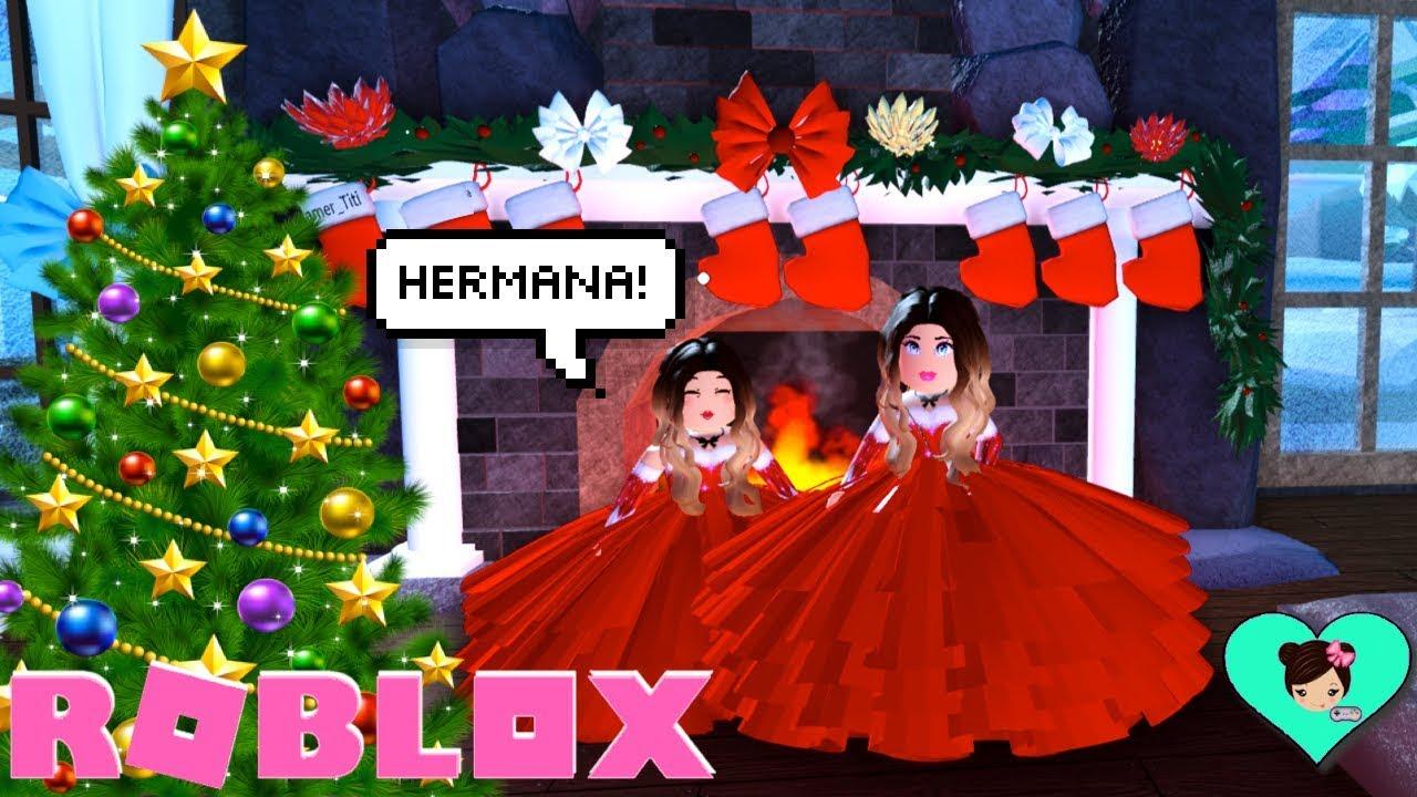 Celebrando Navidad Con Mi Hermanita En Roblox Juego De Princesas Con Titi