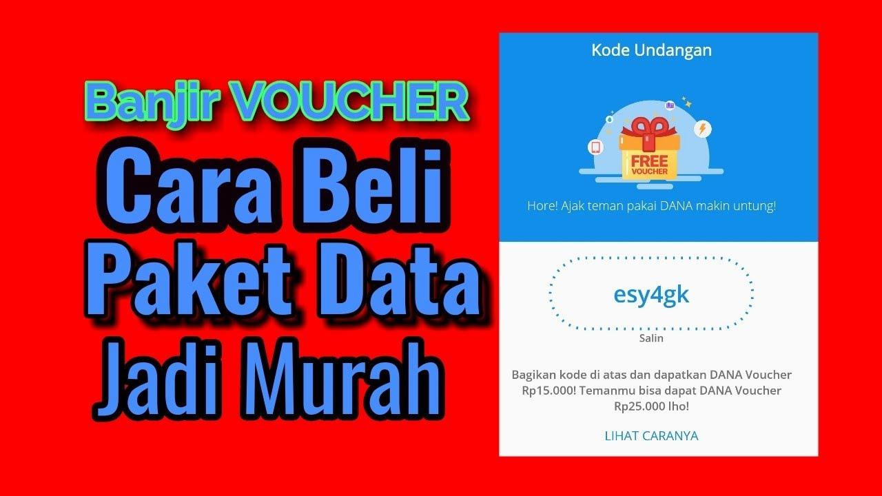 Beli Paket Data Dengan Voucher Pada Aplikasi Dana Makin Murah