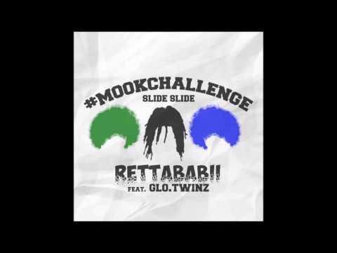#MookChallenge ( Slide Slide ) - RettaBabii Ft. Glo.Twinz