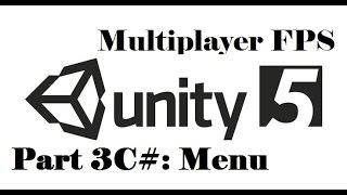 Unity 3D - Multiplayer FPS - Part 3C#: Menu 2/2