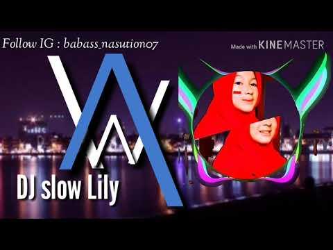 dj-slow-lily-|-alan-walker---mantap-jiwa!!!
