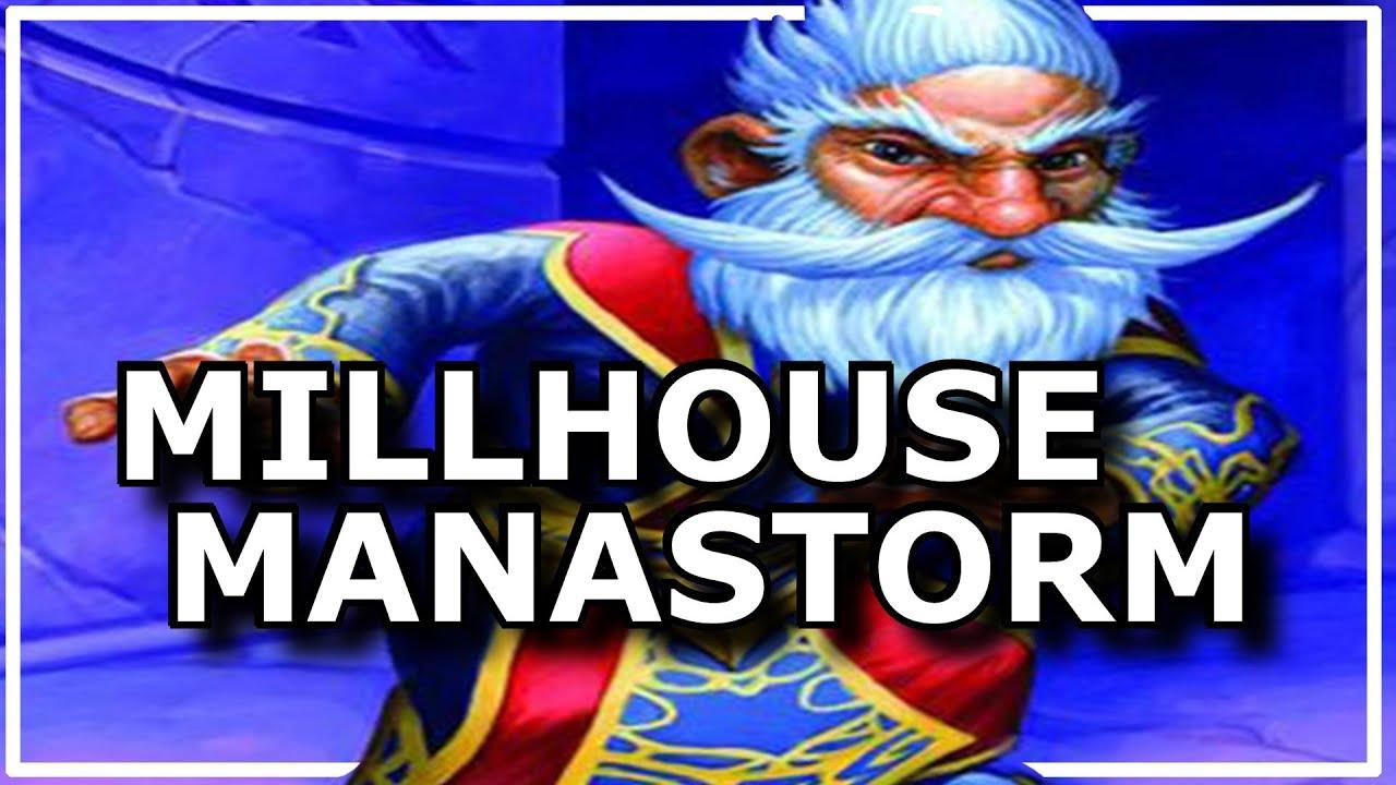 Millhouse manastorm