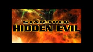 STAR TREK: HIDDEN EVIL - Intro