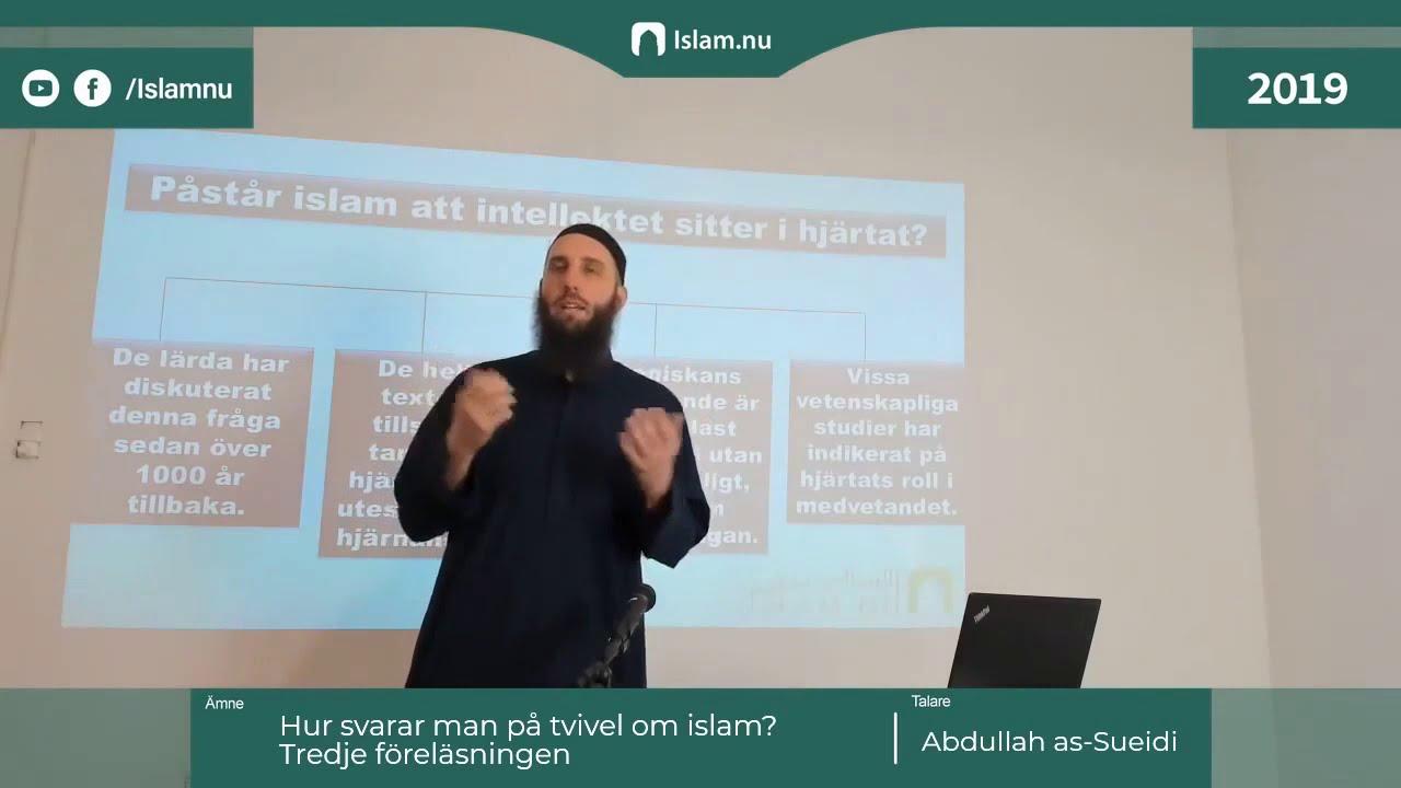 Hur man besvarar tvivel om Islam | del 3 | Shaykh Abdullah as-Sueidi