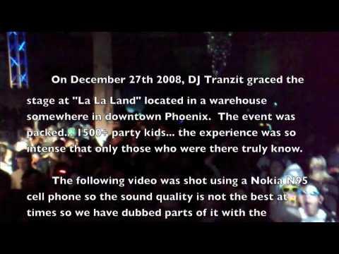 DJ Tranzit live @ La La Land (12-27-2008) Phoenix, AZ