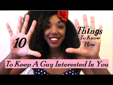 How Do You Keep A Guy Interested