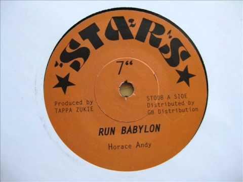 "7"" Side A: Horace Andy - Run Babylon / Side B: Babylon Dub Horns - Version"