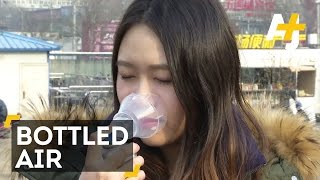 Bottled Air A Hit In Smog-Filled China