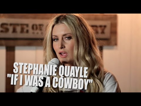 Stephanie Quayle - If I Was A Cowboy (Live) Mp3