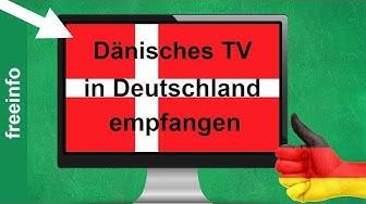 Dänisches Fernsehen in Deutschland online empfangen (So gehts 2019)