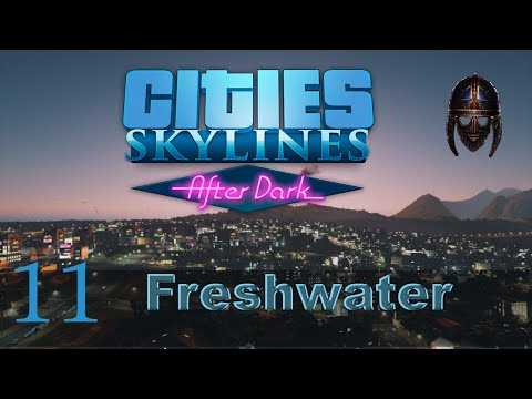 Cities Skylines After Dark Let's Play :: Freshwater  part 11 - Cargo Hub and Solar Power