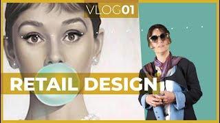Vlog01 - Retail Design | Clou