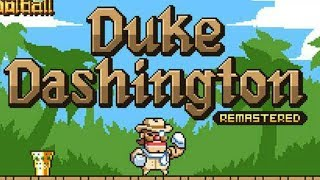 Duke Dashington Remastered - Jussi Simpanen  Level 1-30 Walkthrough