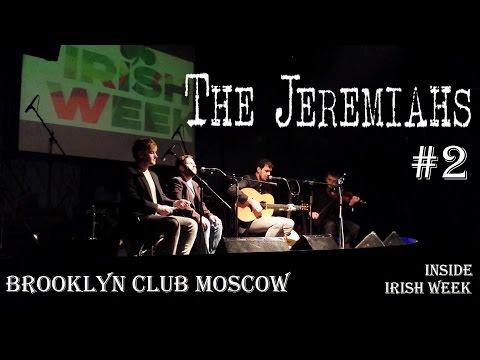 #2. THE JEREMIAHS concert in Brooklyn club Moscow. Irish Week изнутри. Неделя Ирландии.