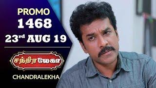 Chandralekha Promo | Episode 1468 | Shwetha | Dhanush | Nagasri | Arun | Shyam