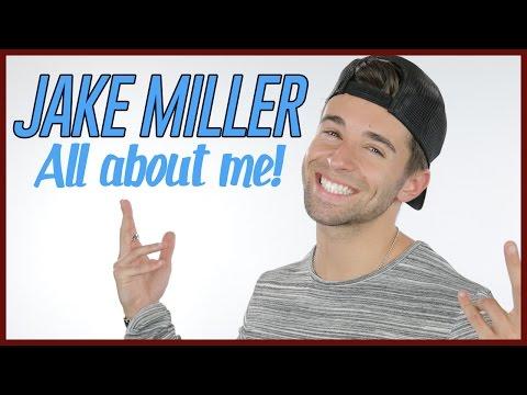 JAKE MILLER - GET TO KNOW ME!