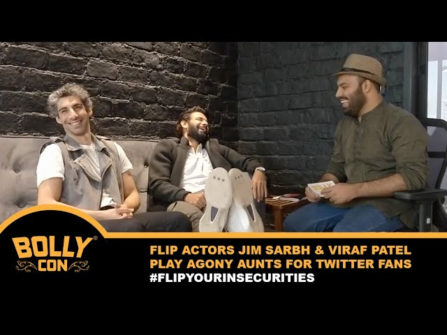 Jim Srabh & Viraf Patel Play Agony Aunts for Twitter Fans - Exclusive BollyCon promo for FLIP