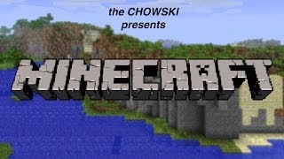 CHOWSKI Plays Minecraft (Episode 23) - A Trip Back to the Village