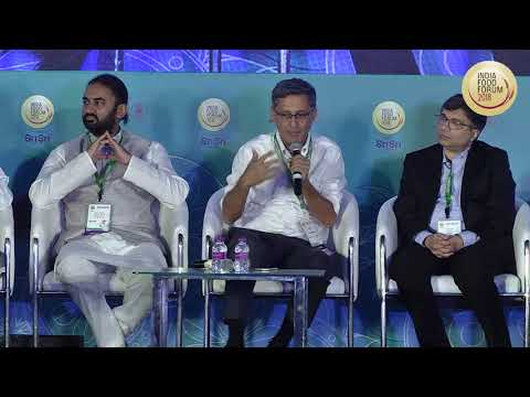 INDIA FOOD FORUM 2018 - : INAUGURAL SESSION: SERVING THE ONE BILLION PLUS CONSUMERS (PART 3)