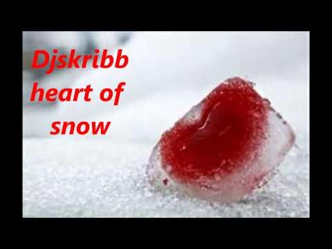Heart Of Snow-Djskribb
