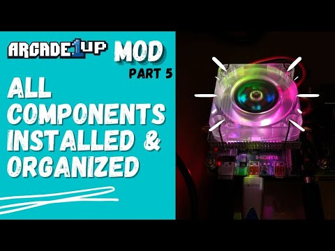 Arcade 1Up (Space Invaders) Mod - Part 5 - All Components Installed and Organized from Rob Young