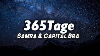 Samra & Capital Bra - 365Tage (Lyrics)